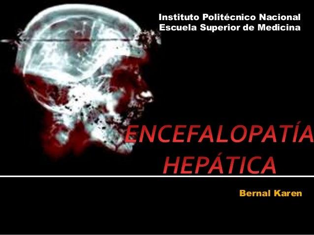 Bernal Karen Instituto Politécnico Nacional Escuela Superior de Medicina