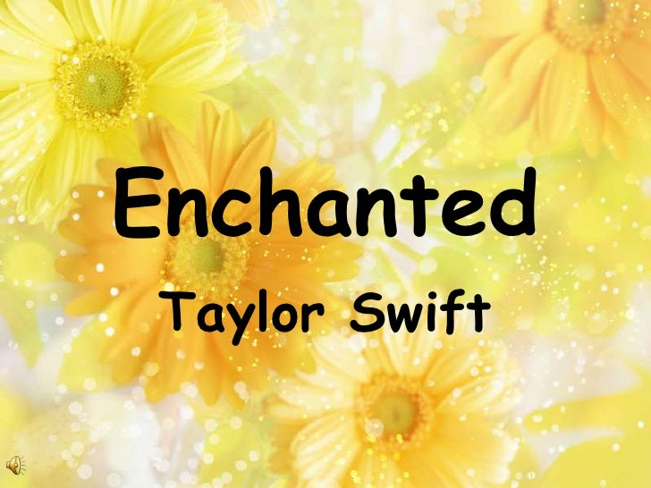 Enchanted<br />Taylor Swift<br />