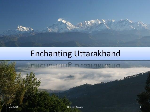 Enchanting Uttarakhand 1