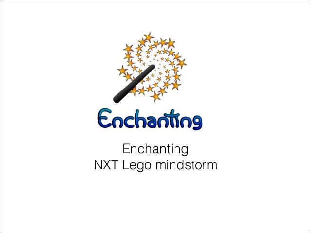 EnchantingNXT Lego mindstorm