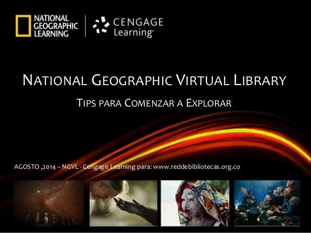 Enciclopedia Virtual Nat Geo - Presentación Cengage para Red de Bibliotecas