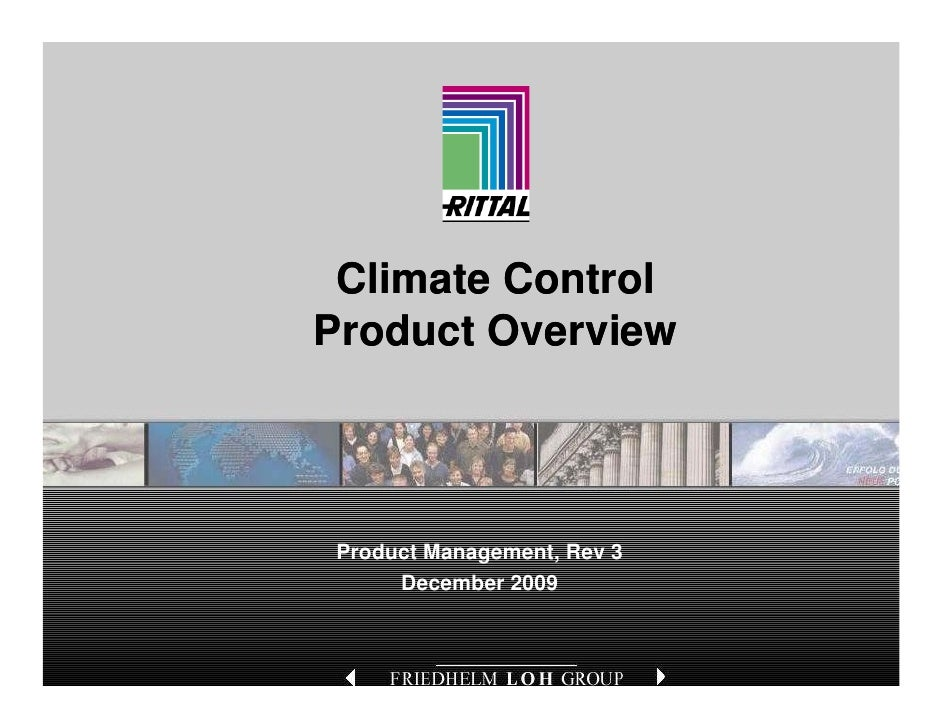 Climate Control Product O P d t Overviewi     Product Management, Rev 3      December 2009