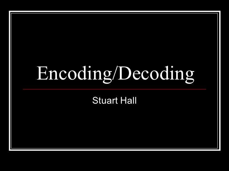 Encoding Decoding Theory