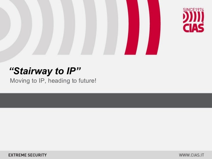 """ Stairway to IP"" Moving to IP, heading to future!"