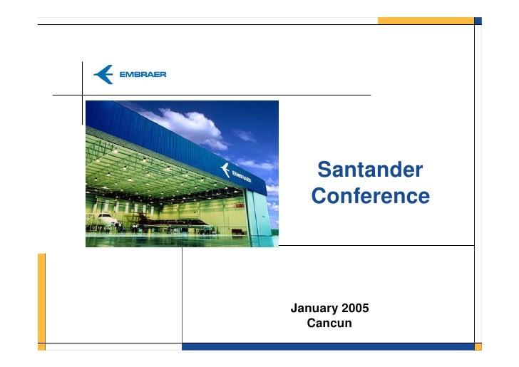 2005* ConferêNcia Santander Janeiro 2005 (DisponíVel Somente Em InglêS)