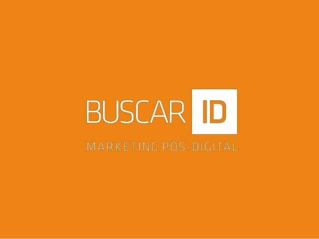 Rodrigo Nascimento Fundador Buscar ID Organizador do Trilha Digital rodrigo@buscarid.com Facebook.com/somosbuscarid Twitte...