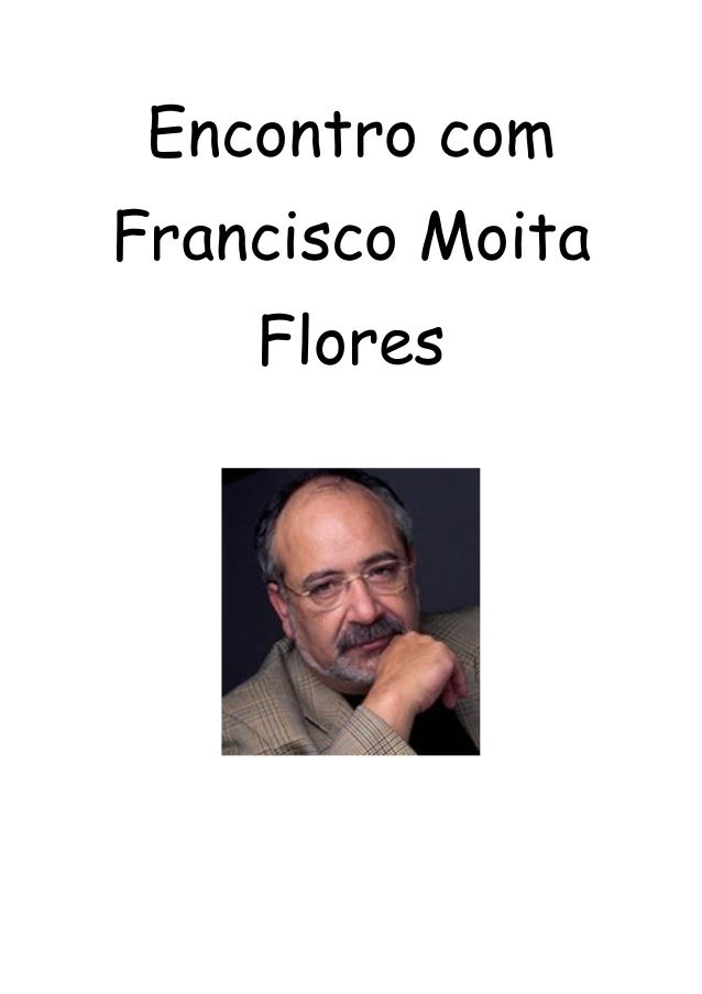 Encontro com Francisco Moita Flores