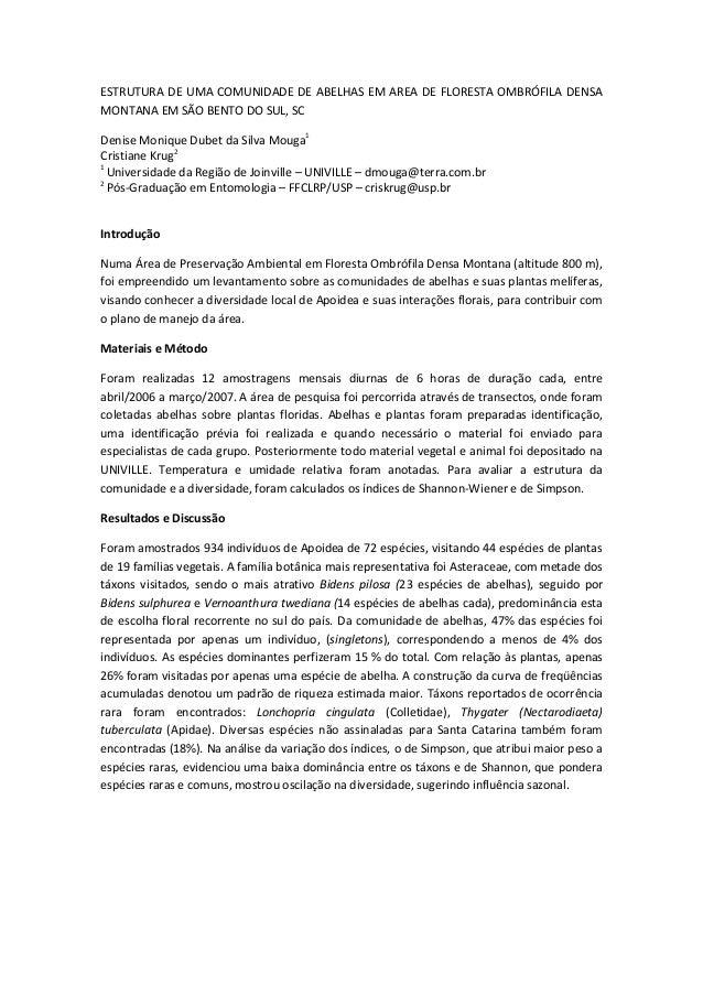 ESTRUTURA DE UMA COMUNIDADE DE ABELHAS EM AREA DE FLORESTA OMBRÓFILA DENSA MONTANA EM SÃO BENTO DO SUL, SC Denise Monique ...