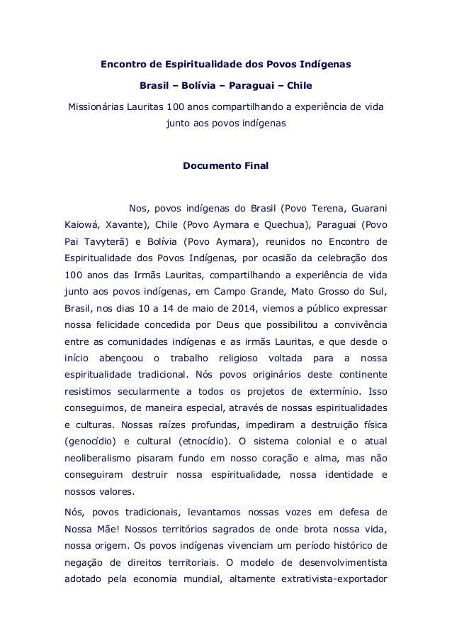 Encontro de Espiritualidade dos Povos Indígenas Brasil – Bolívia – Paraguai – Chile Missionárias Lauritas 100 anos compart...