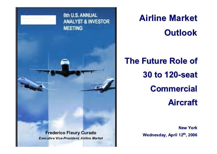 Airline Market                                                          Outlook                                           ...