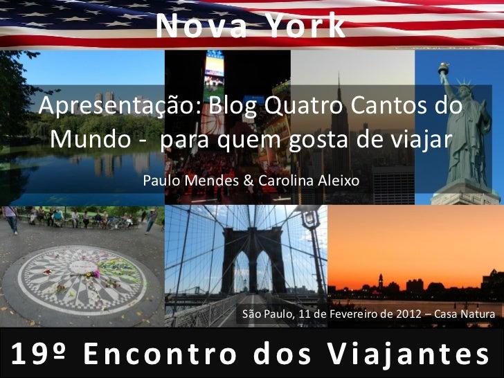 19° Encontro dos Viajantes Nova York