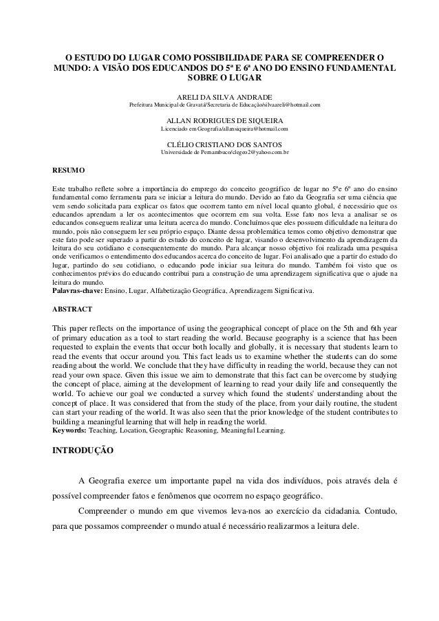 O ESTUDO DO LUGAR COMO POSSIBILIDADE PARA SE COMPREENDER OMUNDO: A VISÃO DOS EDUCANDOS DO 5ª E 6ª ANO DO ENSINO FUNDAMENTA...