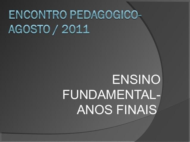 ENSINOFUNDAMENTAL-  ANOS FINAIS