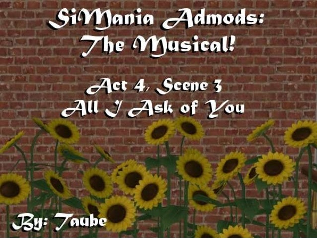 Welcome back to SiMania Admods: The Musical! When we left off atthe end of scene 2, Christine and Raoul were about to have...