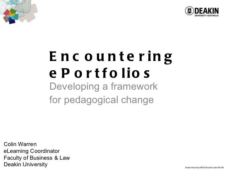 Encountering e portfolios, developing a Framework for pedagogical change