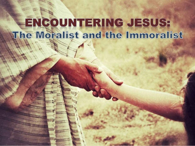 The Moralist and the Immoralist