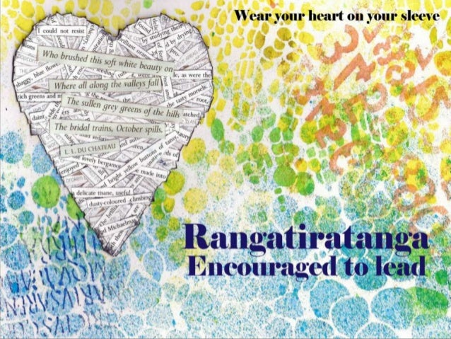Rangatiratanga: encouraged to lead - wear your heart on your sleeve