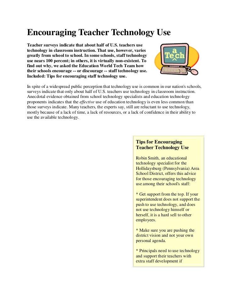 Encouraging Teacher Technology UseTeacher surveys indicate that about half of U.S. teachers usetechnology in classroom ins...