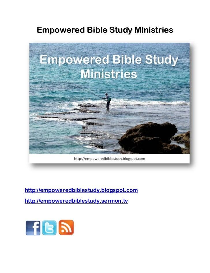 Empowered Bible Study Ministrieshttp://empoweredbiblestudy.blogspot.comhttp://empoweredbiblestudy.sermon.tv