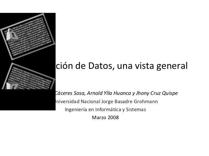 Encriptación de Datos, una vista general Christian Cáceres Sosa, Arnold Ylla Huanca y Jhony Cruz Quispe Universidad Nacion...