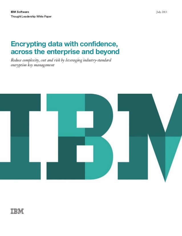 Encrypting data with confidence across the enterprise and beyond