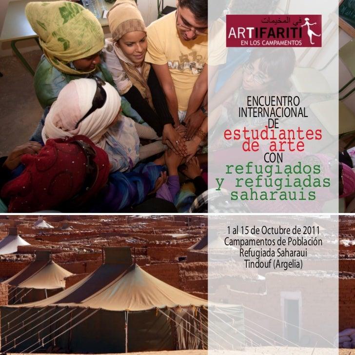 ENCUENTRO   INTERNACIONALestudiantes         DE  de arte          CON refugiadosy refugiadas  saharauis1 al 15 de Octubre ...