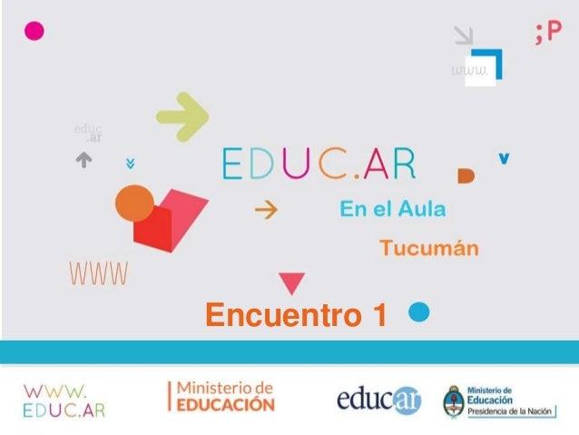 + Encuentro 1