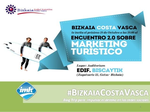 Bizkaia Costa Vasca invita a un Encuentro 2.0