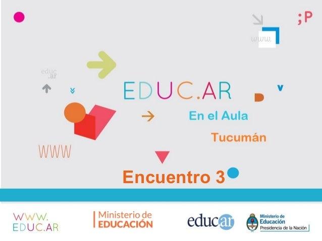 + Encuentro 3