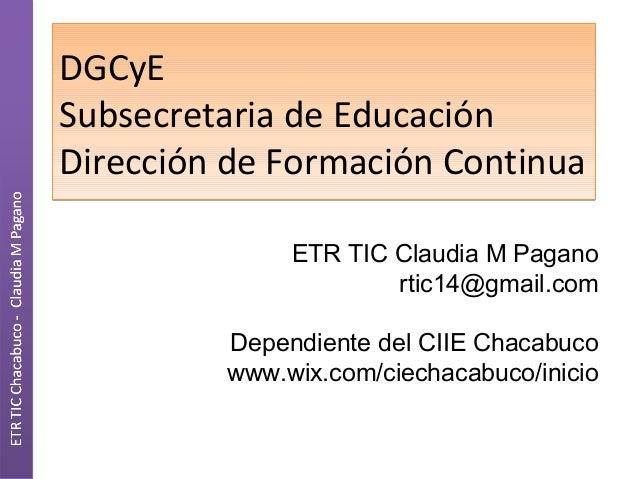 DGCyESubsecretaria de EducaciónDirección de Formación ContinuaDGCyESubsecretaria de EducaciónDirección de Formación Contin...