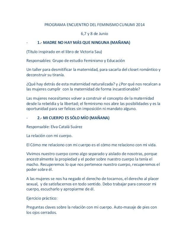 PROGRAMA ENCUENTRO DEL FEMINISMO CUNUMI 2014 6,7 y 8 de Junio - 1.- MADRE NO HAY MÁS QUE NINGUNA (MAÑANA) (Título inspirad...