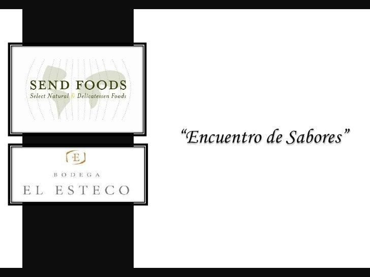 """""""Encuentro de Sabores""""<br />"""