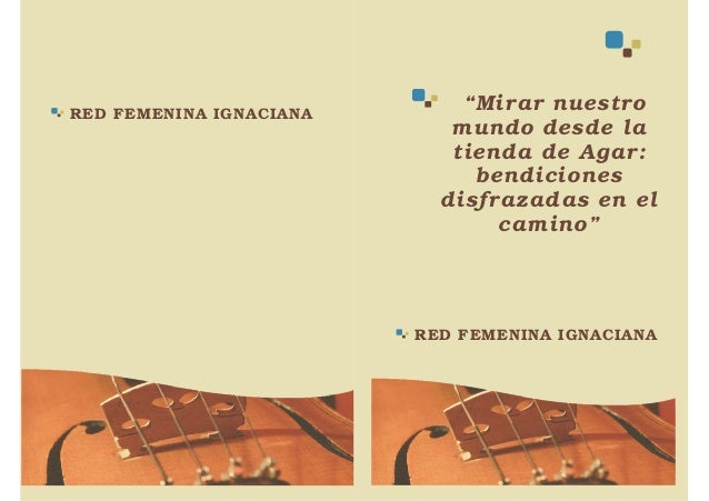 """RED FEMENINA IGNACIANA RED FEMENINA IGNACIANA """"Mirar nuestro mundo desde la tienda de Agar: bendiciones disfrazadas en el ..."""