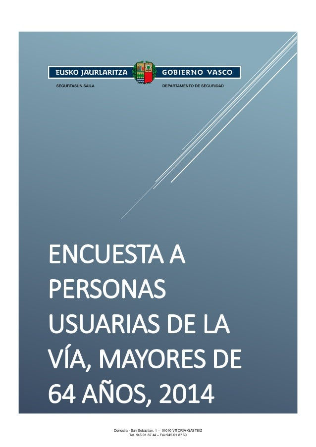 Donostia - San Sebastian, 1 – 01010 VITORIA-GASTEIZ Tef. 945 01 87 44 – Fax 945 01 87 50 SEGURTASUN SAILA Segurtasun Sailb...