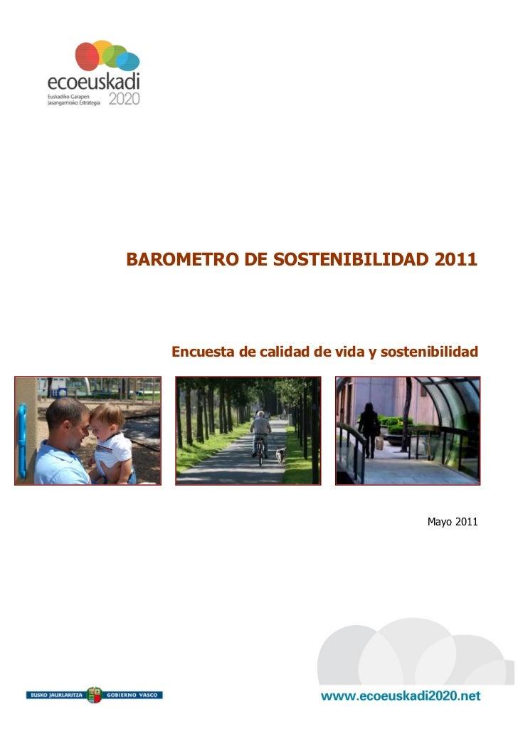 BAROMETRO DE SOSTENIBILIDAD 2011    Encuesta de calidad de vida y sostenibilidad                                        Ma...