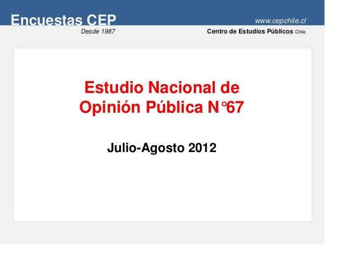 Encuesta cep jul-ago 2012