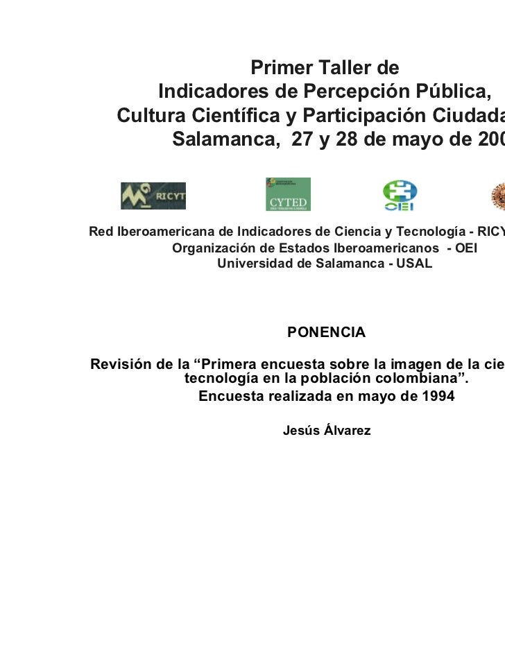Primer Taller de        Indicadores de Percepción Pública,    Cultura Científica y Participación Ciudadana          Salama...