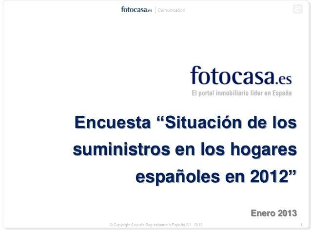 Encuesta de fotocasa.es sobre la situación de los suministros en los hogares españoles en 2012