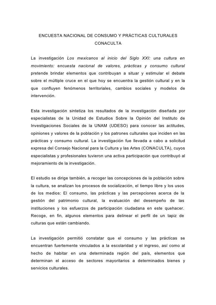ENCUESTA NACIONAL DE CONSUMO Y PRÁCTICAS CULTURALES                                  CONACULTA   La investigación Los mexi...