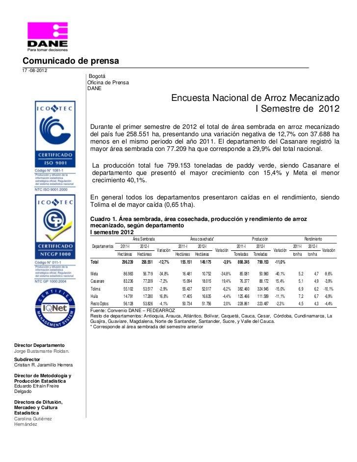 Comunicado de prensa   17 -08-2012                                Bogotá                                Oficina de Prensa  ...