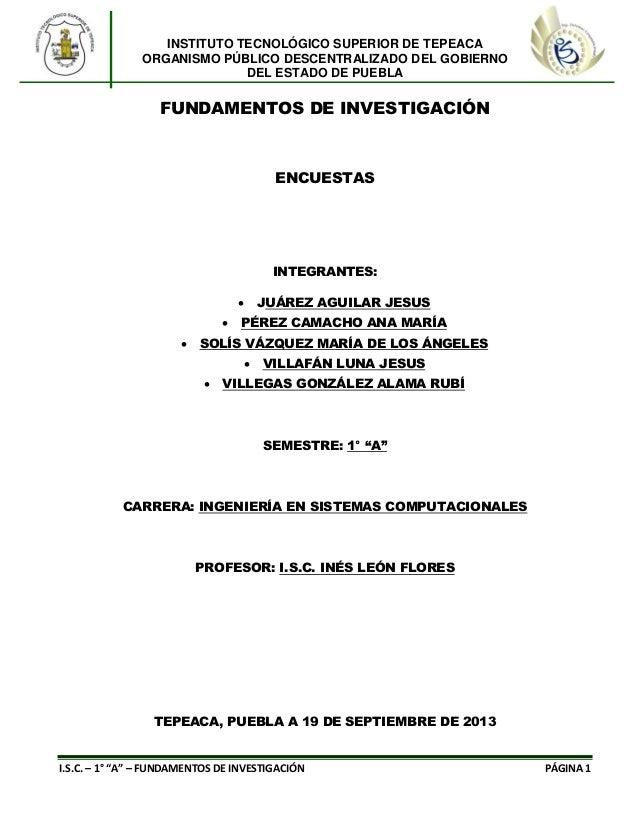 INSTITUTO TECNOLÓGICO SUPERIOR DE TEPEACA ORGANISMO PÚBLICO DESCENTRALIZADO DEL GOBIERNO DEL ESTADO DE PUEBLA  FUNDAMENTOS...