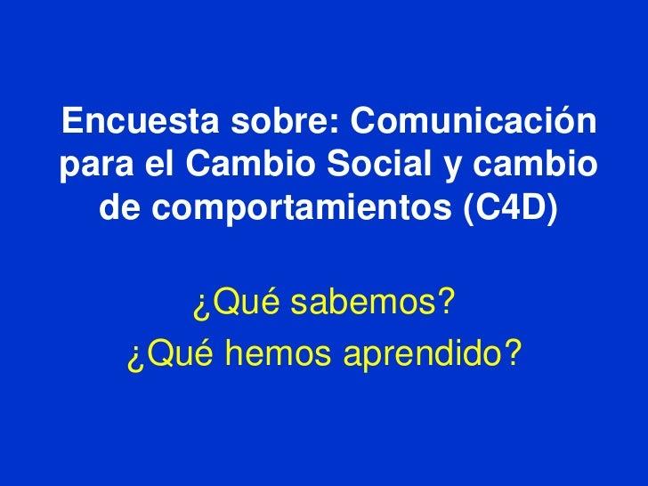 Encuesta sobre Comunicacion para el cambio social