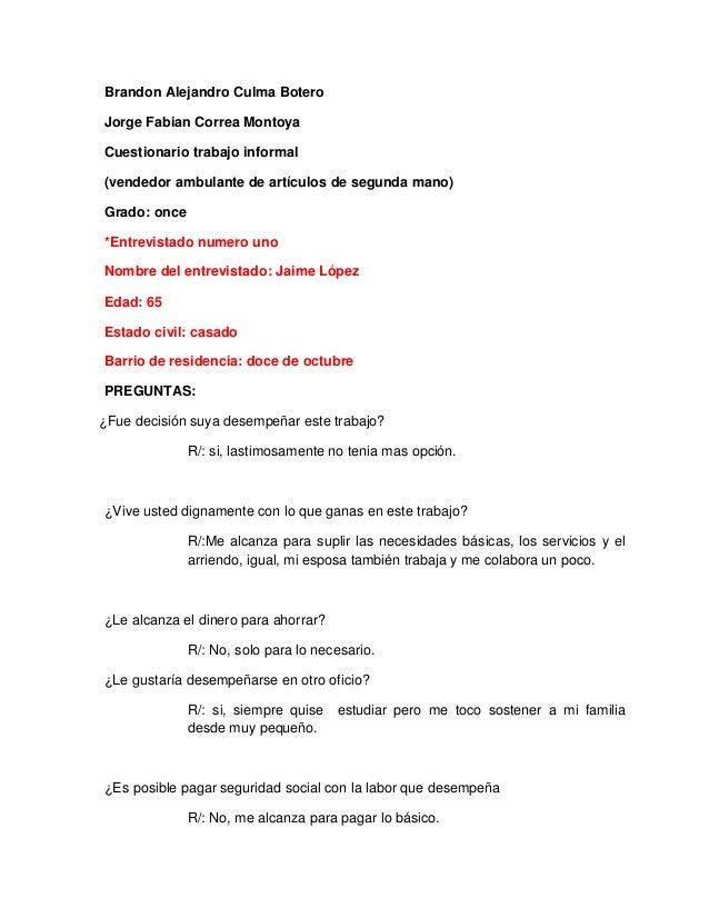 Brandon Alejandro Culma Botero  Jorge Fabian Correa Montoya  Cuestionario trabajo informal  (vendedor ambulante de artícul...