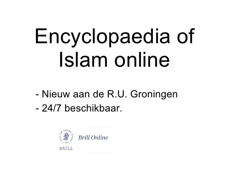 Encyclopaedia Of Islam Online
