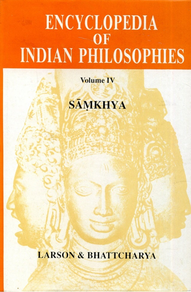 ENCYCLOPEDIA OF INDIAN PHILOSOPHIES