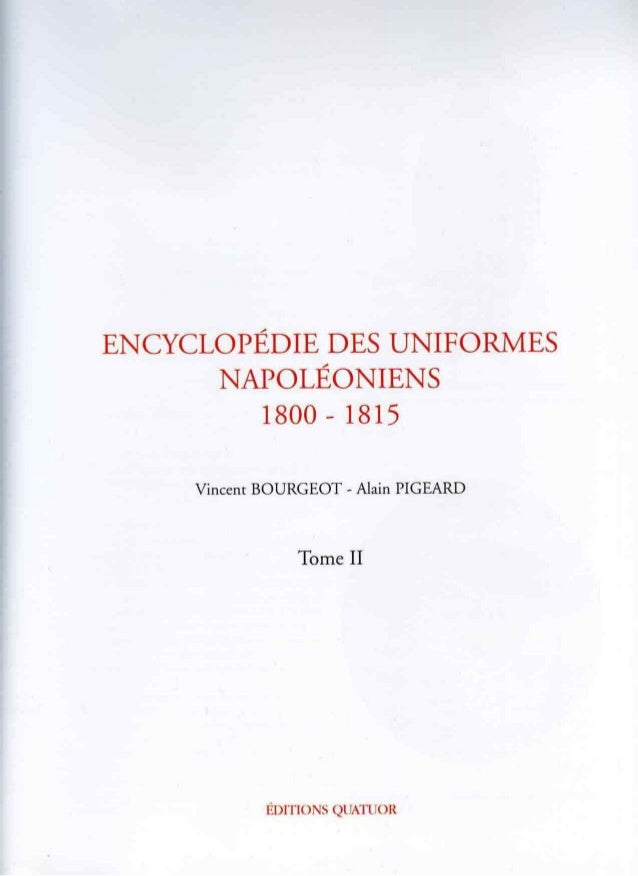 Encyclopedie des uniformes napoleoniens 2