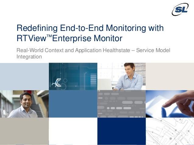 Redefining End-to-End Monitoring: Service Model Integration