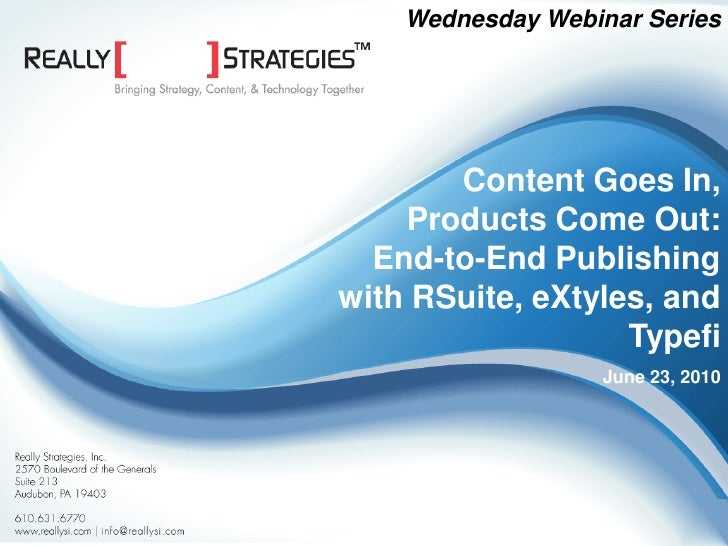 Content Goes In, Products Come Out: End-to-End Publishing with RSuite, eXtyles, and Typefi