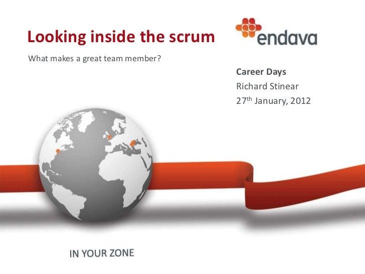 Endava Career Days Iasi Jan 2012  - Looking Inside the Scrum