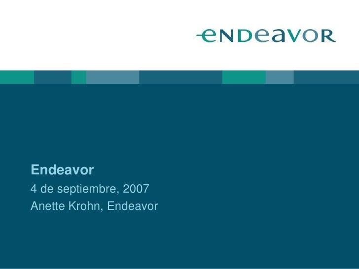 Endeavor 4 de septiembre, 2007 Anette Krohn, Endeavor